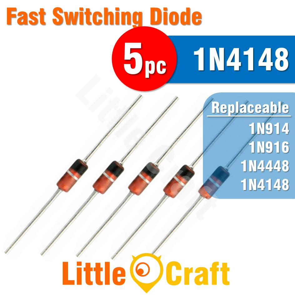 5pcs 1N4148 Diode Fast switching